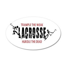 Trample The Weak Lacrosse 20x12 Oval Wall Peel