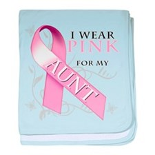 I Wear Pink for my Aunt baby blanket