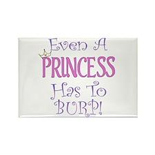 Even A Princess Burps Rectangle Magnet