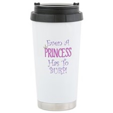 Even A Princess Burps Ceramic Travel Mug
