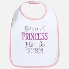 Even A Princess Burps Bib