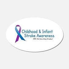 Childhood Stroke Awareness 1 20x12 Oval Wall Peel