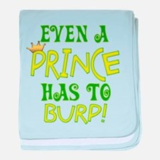 Even A Prince Burps baby blanket
