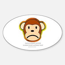 Intelligent Design Makes My Monkey Sad... Decal