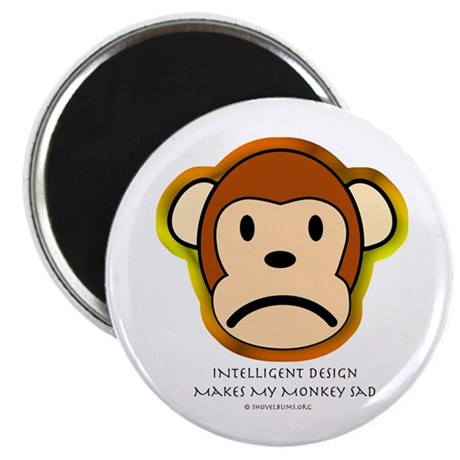 Intelligent Design Makes My Monkey Sad... Magnet