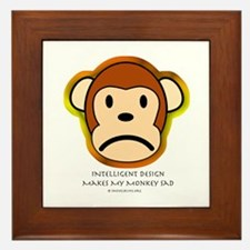 Intelligent Design Makes My Monkey Sad... Framed T