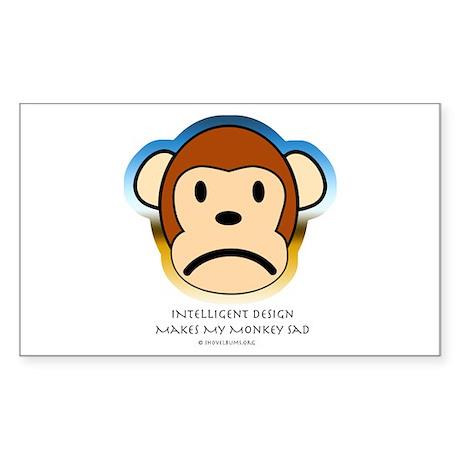 Intelligent Design Makes My Monkey Sad... Sticker