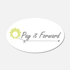 Pay It Forward 20x12 Oval Wall Peel