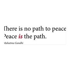 'Peace is the path' 36x11 Wall Peel