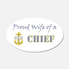 Proud Wife of a Chief 20x12 Oval Wall Peel