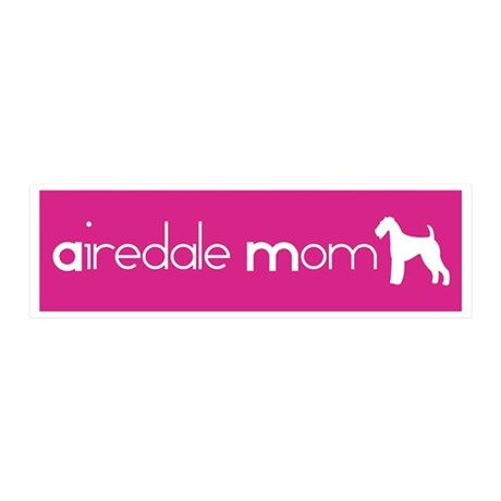 Airedale Mom 20x6 Wall Peel