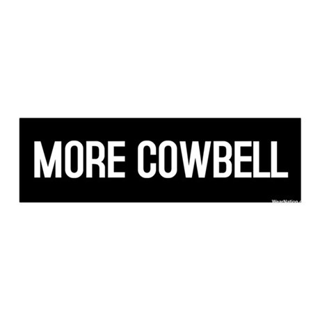 More Cowbell 36x11 Wall Peel