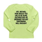 Hey, Michael Long Sleeve Infant T-Shirt