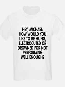 Hey, Michael T-Shirt