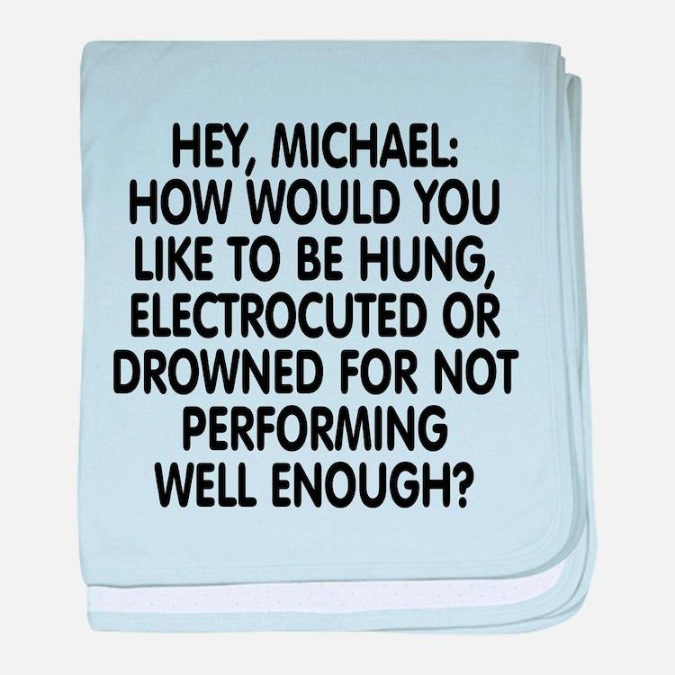 Hey, Michael baby blanket
