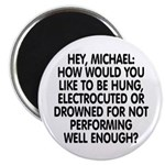 Hey, Michael Magnet