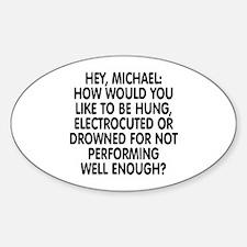 Hey, Michael Sticker (Oval)