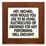 Hey, Michael Framed Tile