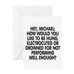 Hey, Michael Greeting Card