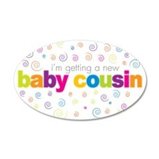 baby cousin t-shirt 20x12 Oval Wall Peel