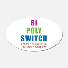 Bi Poly Switch Not Indecisive Greedy Sticker (Oval