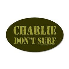 Charlie Don't Surf 20x12 Oval Wall Peel