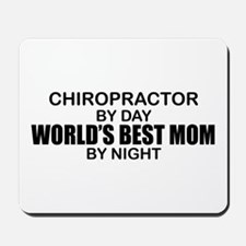 World's Best Mom - Chiropractor Mousepad