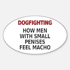 Dogfighting... Sticker (Oval)