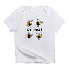 2B or not 2B Creeper Infant T-Shirt