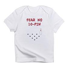 Fear No 10-Pin Infant T-Shirt