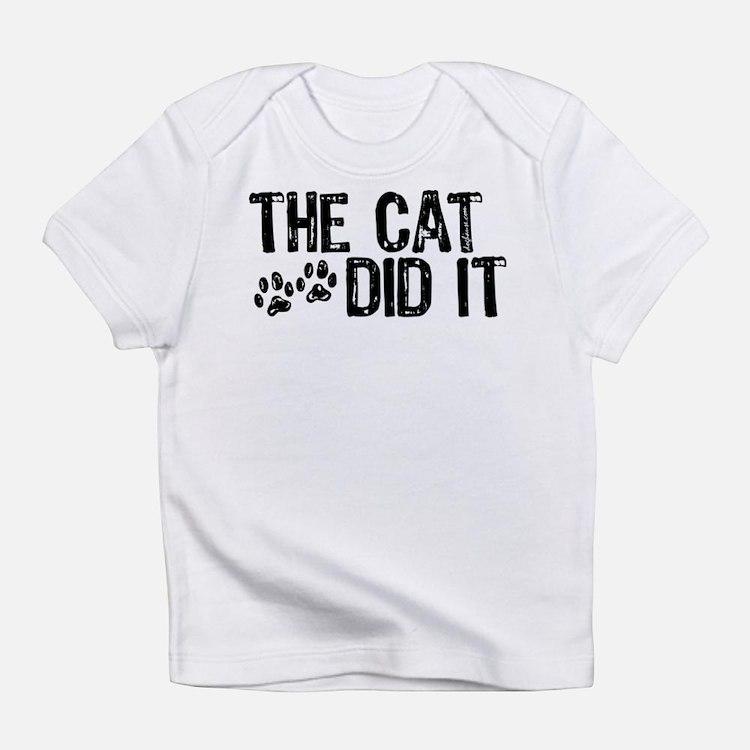 The Cat Did It Creeper Infant T-Shirt