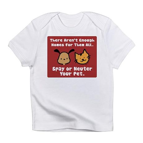 Too Few Homes Spay & Neuter Infant T-Shirt