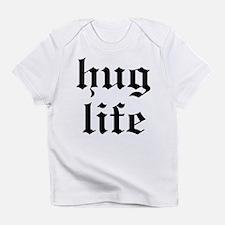 Hug Life Infant T-Shirt