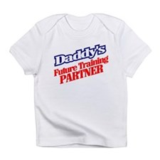 Daddy's Future Training Partner - Infant T-Shirt