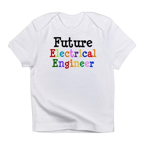 Electrical Engineer Infant T-Shirt