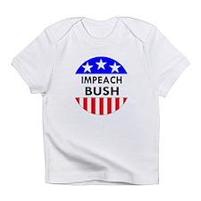Impeach Bush Creeper Infant T-Shirt