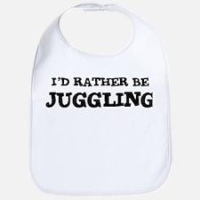 Rather be Juggling Bib