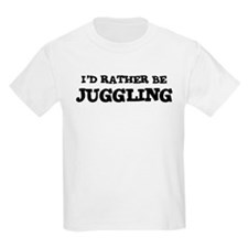 Rather be Juggling Kids T-Shirt