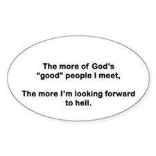 "God's ""Good"" People Decal"