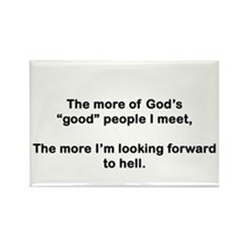 "God's ""Good"" People Rectangle Magnet"