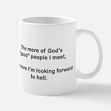 """God's """"Good"""" People Mug"""