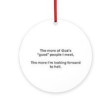 "God's ""Good"" People Ornament (Round)"