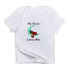"""My Doula Loves Me!"" Creeper Infant T-Shirt"