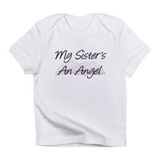 my sisters an angel Creeper Infant T-Shirt