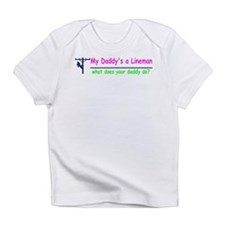 My Daddy is a Lineman for gir Infant T-Shirt