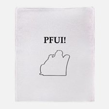pfui gifts and t-shirts Throw Blanket