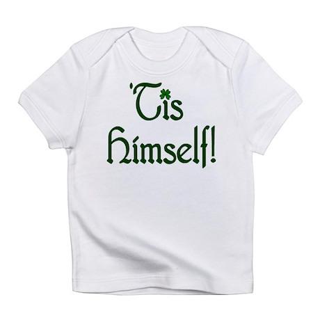 'Tis Himself! Creeper Infant T-Shirt