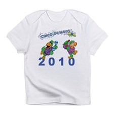 Funny 2010 Cinco de Mayo Infant T-Shirt