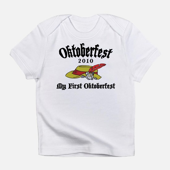 My First Oktoberfest 2010 Infant T-Shirt