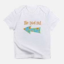 HeDidIt Infant T-Shirt